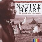 Native Heart: The Spirit of the North American Indian by Various Artists (CD, Apr-2007, St. Clair)