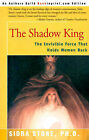 The Shadow King: The Invisible Force That Holds Women Back by Sidra Stone (Paperback / softback, 2000)