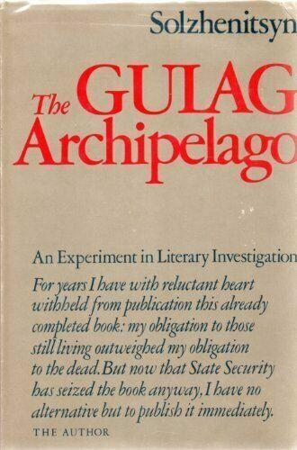 The Gulag Archipelago, 1918-1956 : An Experiment in Literary Investigation  by Aleksandr Solzhenitsyn (1974, Hardcover) for sale online | eBay