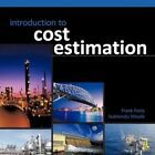 Introduction to Cost Estimation Moulik Feely Authorhouse Paperbac. 9781456775322