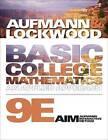 Basic College Mathematics by Joanne S. Lockwood, Richard N. Aufmann (Paperback, 2010)