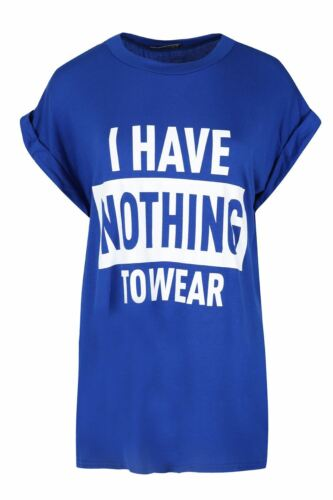 Ladies BAGGY Funny Jersey Tops Womens I HAVE NOTHING TO WEAR Printed T Shirts