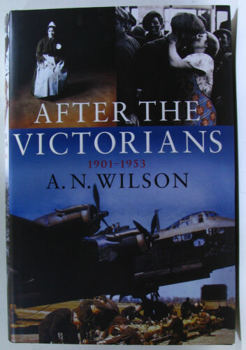 1 of 1 - #BA11, A N Wilson AFTER THE VICTORIANS, HC VGC Postage Fast & FREE Ask Agnes