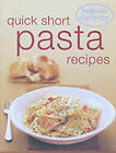 Step-by-step: Quick Short Pasta Recipes by Murdoch Books (Paperback, 2001)