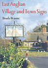 East Anglian Village and Town Signs by Ursula Bourne (Paperback, 2003)