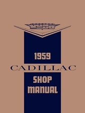 1959 Cadillac Service Shop Repair Manual Book Engine Drivetrain Electrical Guide