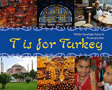 T is for Turkey (World Alphabet),Topaloglu Pyper, Nilufer,Excellent Book mon0000
