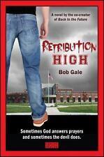 Retribution High - Explicit Version : A Short, Violent Novel about Bullying,...