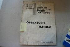 Ford Series 200 3 Pt Lift Type Tandem Disk Harrow Operators Manual