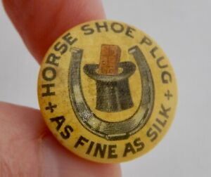Horse Shoe Plug Tobacco Advertising Pin Button - 82774