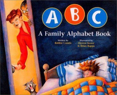 Cover Image of ABC A Family Alphabet Book by Bobbie Combs