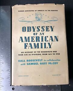 Hall-Roosevelt-Book-Odyssey-Of-An-American-Family-1939-First-Edition-HC