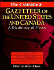 The Cambridge Gazetteer of the USA and Canada: A Dictionary of Places by Cambridge University Press (Hardback, 1995)