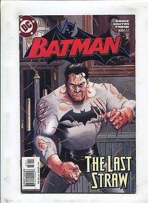 BATMAN #630 VERY FINE// NEAR MINT 2004 DC COMICS THE LAST STRAW