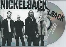 NICKELBACK - Too bad CD SINGLE 2TR Enh EU CARDSLEEVE 2002