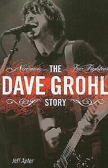The Dave Grohl Story von Jeff Apter   Buch   Zustand gut