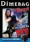 He Came to Rock 0854863001731 With Dimebag Darrell DVD Region 1