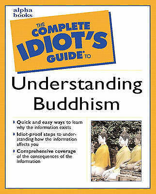 The Complete Idiot's Guide to Understanding Buddhism-ExLibrary