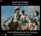 Jos' de Nebra: Amor aumenta el valor (CD, Nov-2010, Alpha Productions)