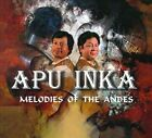 Melodies Of The Andes [Digipak] by Apu Inka (CD, 2010, independent artist)