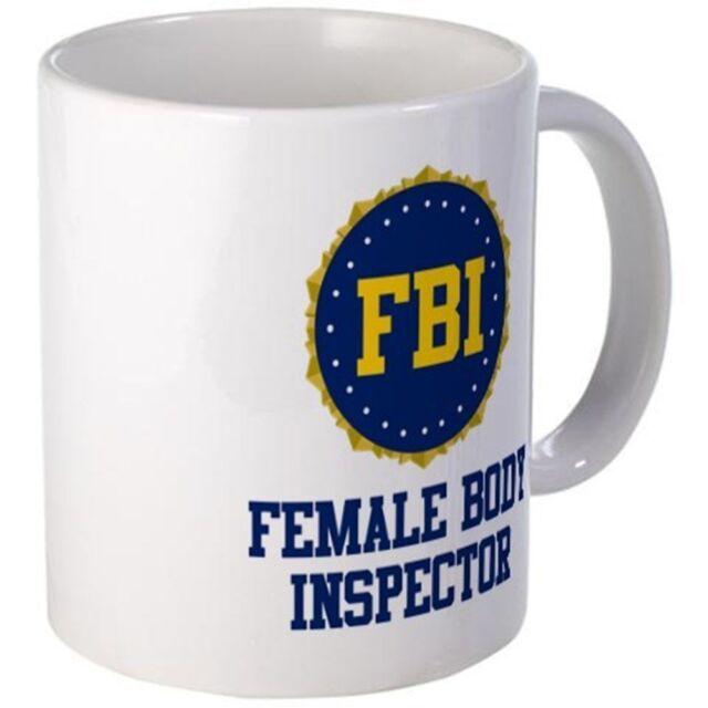 White Ceramic Coffee//Tea Cup 11oz mug FBI Female Body Inspector