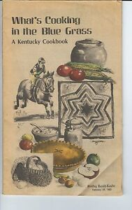 NC-105 - What's Cooking in the Blue Grass A Kentucky Cookbook 1982 Herald Leader