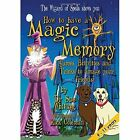 How to Have a Magic Memory by Sue Whiting (Paperback, 2015)