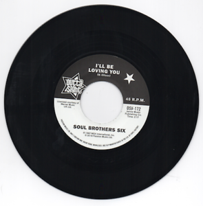 SOUL-BROTHERS-SIX-I-039-ll-Be-Loving-You-NEW-NORTHERN-SOUL-45-OUTTA-SIGHT-60s