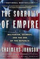 The Sorrows Of Empire (american Empire Project)