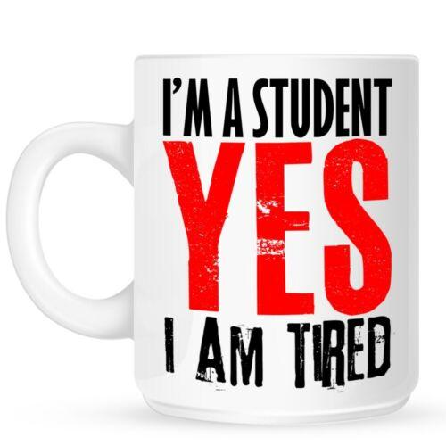 Tasse I/'m A Student Yes I Am Tired weiß