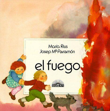 El Fuego  Los Cuatro elementos   Spanish Edition