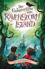 Die Geheimnisse von Ravenstorm Island 03 - Der Mondsteinturm von Gillian Philip (2016, Gebundene Ausgabe)