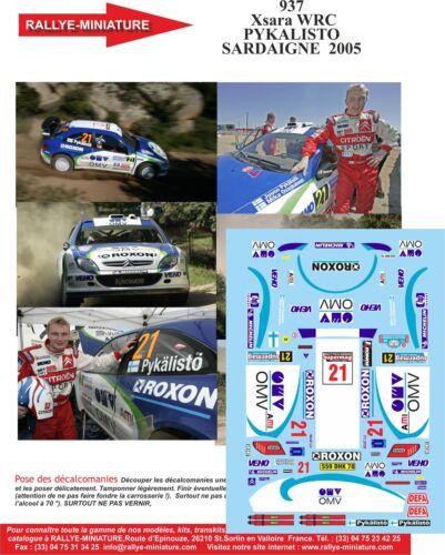 DECALS 1//32 REF 937 CITROEN XSARA WRC PYKALISTO RALLYE ITALIE SARDAIGNE 2005
