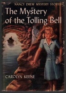 Carolyn Keene: The Mystery of the Tolling Bell (Nancy Drew) FIRST EDITION W/DJ