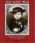 The Boys' War Set : Confederate and Union Soldiers Talk about the Civil War by Jim Murphy (1990, Hardcover)