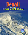 Denali / Mount McKinley: Summit of North America by Harry Kikstra (Spiral bound, 2006)