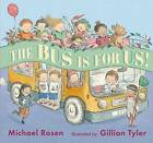 The Bus is for Us by Michael Rosen (Hardback, 2015)
