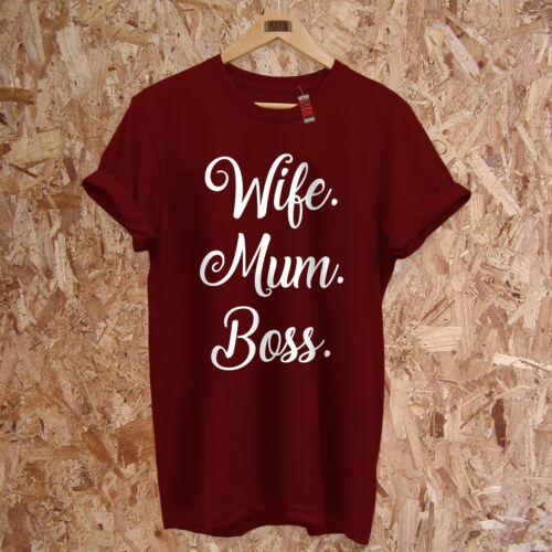 Wife Mum T-Shirt Gift Mothers Day Boss Funny Slogan PREMIUM Unisex  S-2XL