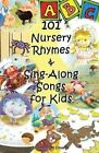 101 Nursery Rhymes & Sing-Along Songs for Kids by Jennifer M Edwards (Paperback / softback, 2013)