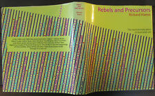 Rebels and Precursors - Revolutionary Years of Australian Art - Richard Haese