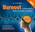 Burnout vorbeugen - Beschwerden lindern von Arnd Stein (2012)