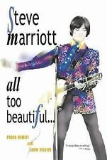 Steve Marriott All Too Beautiful Paolo Hewitt John Hellier Small Faces book