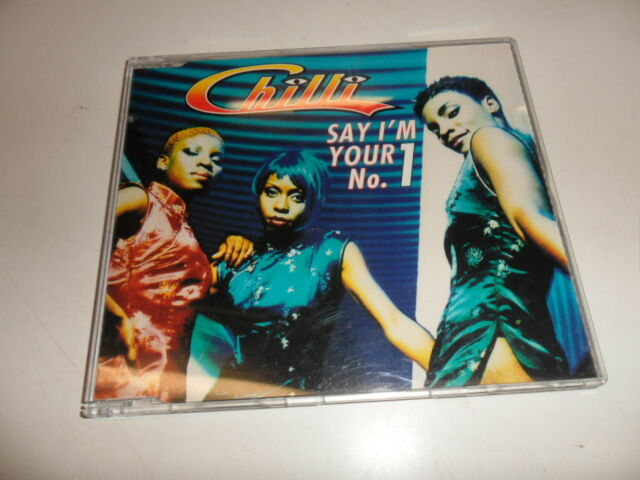 Cd   Chilli  – Say I'm Your No. 1