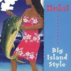 Hula! Big Island Style by Hula! (CD, Sep-2004, Palm)