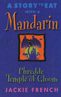 A Story to Eat with a Mandarin: Phredde and the Temple of Gloom by Jackie French (Paperback, 2001)