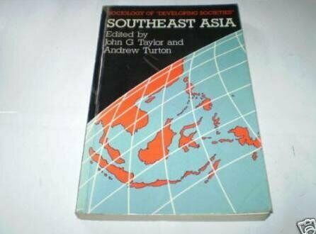 Southeast Asia  Sociology of  Developing Societies