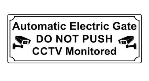 424 CAUTION ELECTRIC GATE CCTV MONITORED Metal Aluminium Plaque Sign Door House