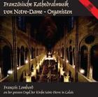 Sinfonie 6 op.59/Sinfonie en improvisation von Franois Lombard (2013)