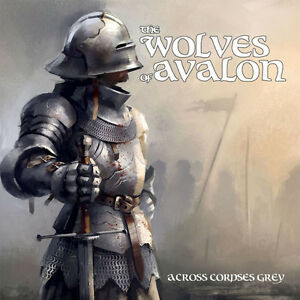 The-Wolves-of-Avalon-034-039-Across-Corpses-Grey-034-NEU-NEW-Pagan-Metal