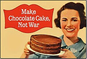 Make-Chocolate-Cake-Not-War-funny-fridge-magnet-hb